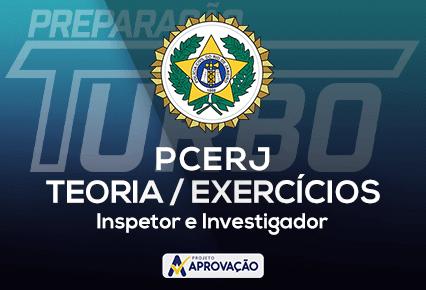 PCERJ - Inspetor e Investigador - Preparação Turbo - Teoria + Exercícios