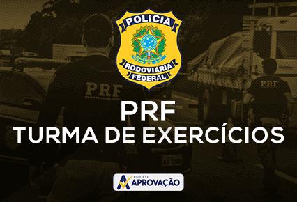PRF- Turma de Exercícios