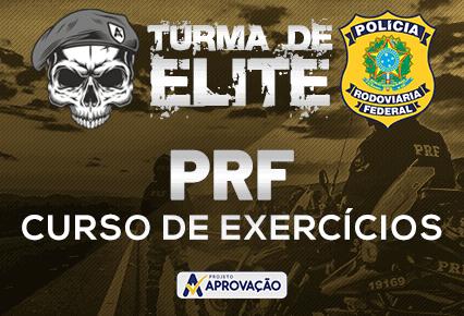 PRF - Turma de Elite - Exercícios