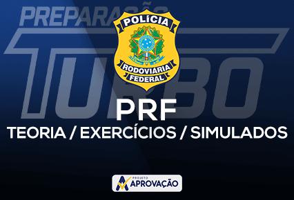 PRF - Preparação Turbo - Turmas de Teoria + Exercícios + Simulados