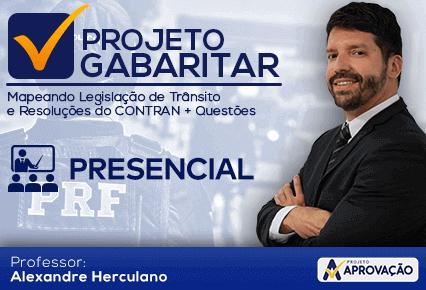 PRF - Projeto Gabaritar - Mapeando Legislação de Trânsito e Res.CONTRAN com o professor  Alexandre Herculano