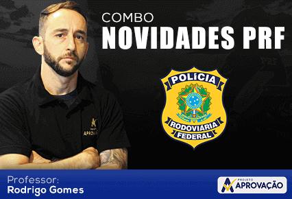 Combo - Novidade PRF - Rodrigo Gomes