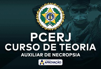 PCERJ - Curso de Teoria para Auxiliar de Necropsia